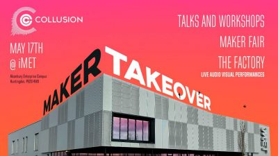 Collusion Maker Takeover iMet Huntingdon 17th May 2018