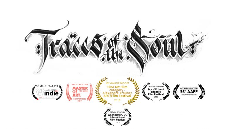 Traces Of The Soul - Screenings and Awards Feb 2019