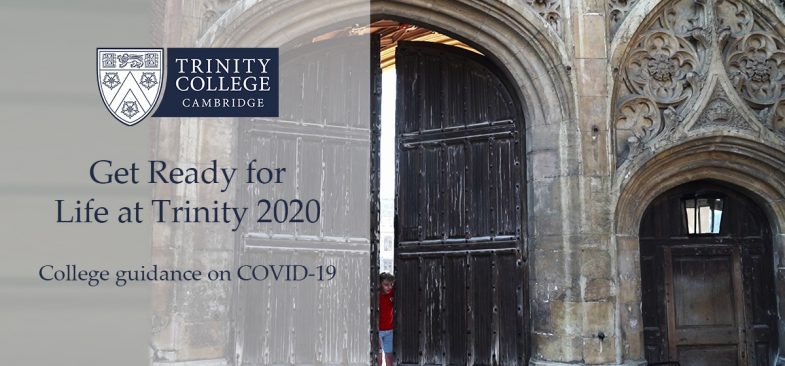 Trinity College Cambridge - Life at Trinity 2020 COVID-19 Films